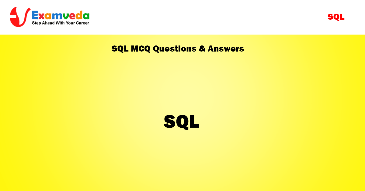 SQL MCQ Questions and answers