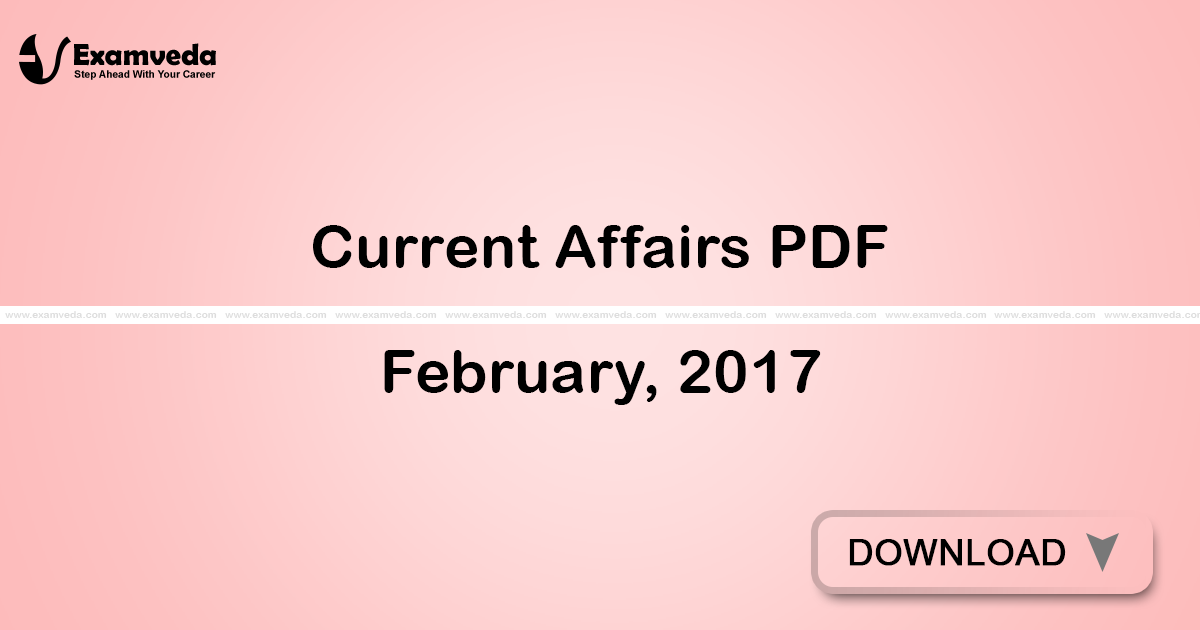 Current Affairs February, 2017 PDF | eBook